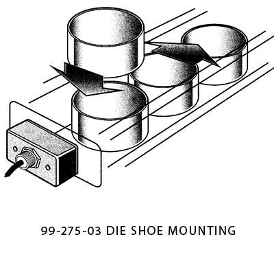 die protection sensor  - die whoe mounting